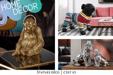 Découvrez nos statues design